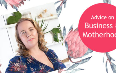 Business & Motherhood and My Advice For Making It Work